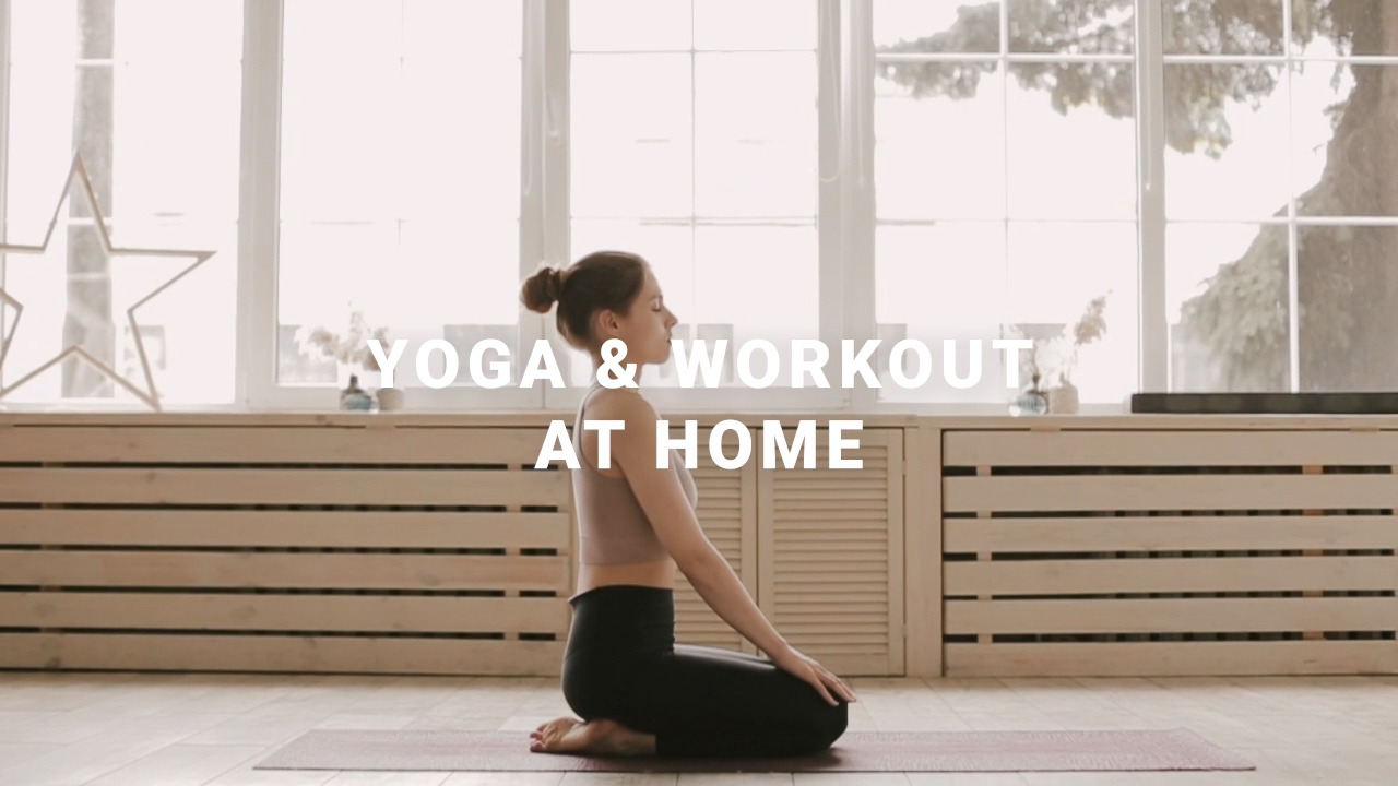 [Covid-19 Series] Ep 9:  Yoga & Workout at Home