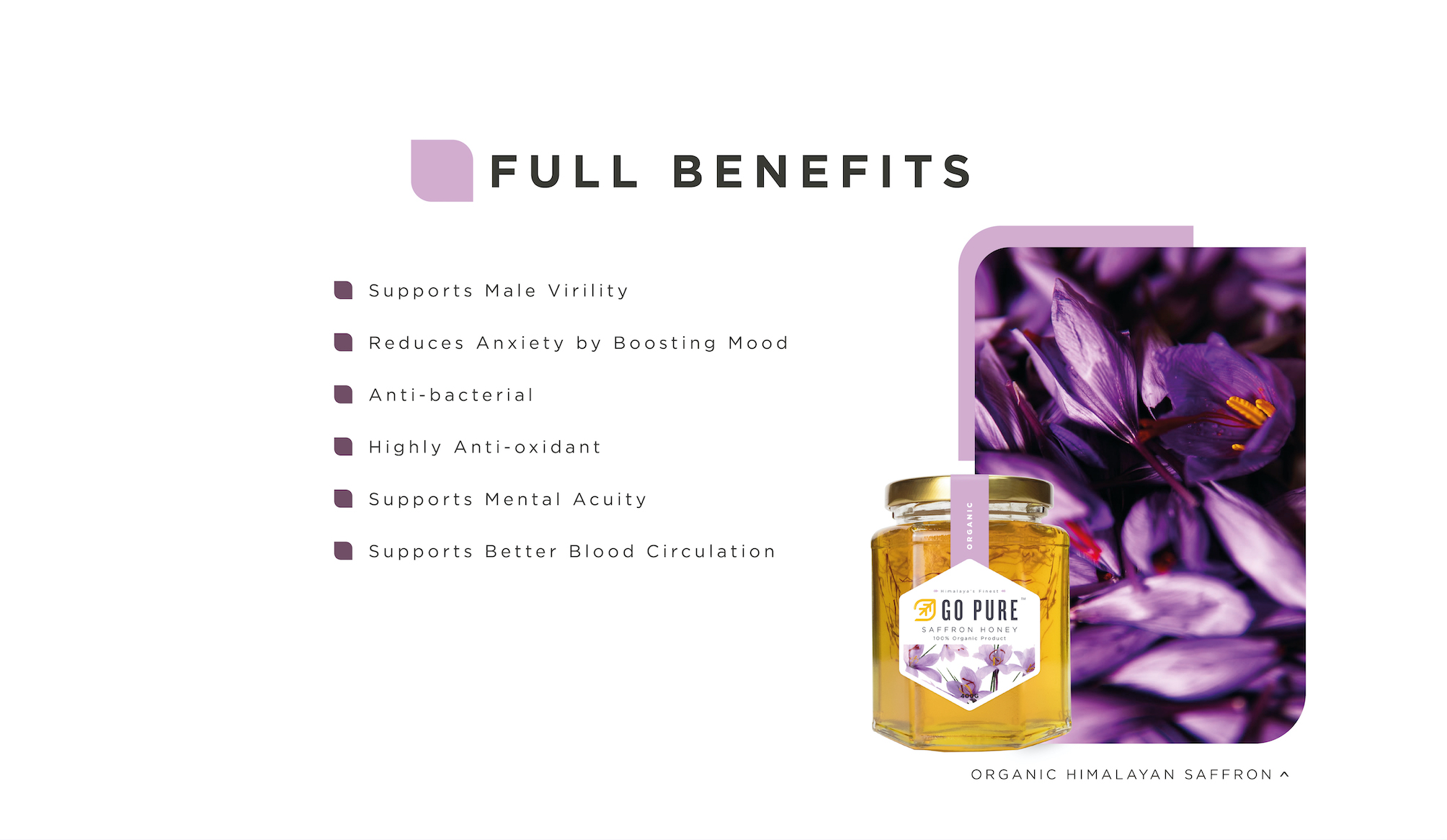 Organic Saffron Honey. - Supports Male Virility; - Reduces Anxiety by Boosting Mood; - Anti-bacterial; - Highly Anti-oxidant; - Supports Mental Acuity; - Supports Better Blood Circulation
