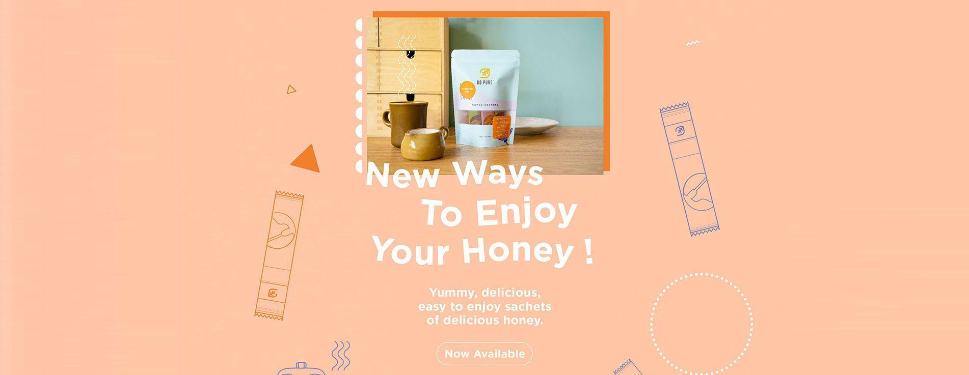 New Ways to Enjoy Your Honey! Yummy, delicious, easy to enjoy sachets of delicious honey. Now Available!